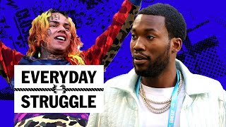 6ix9ine Celebrates #1 but Meek Mill Says Numbers Lie, Sales vs. Cultural Impact | Everyday Struggle