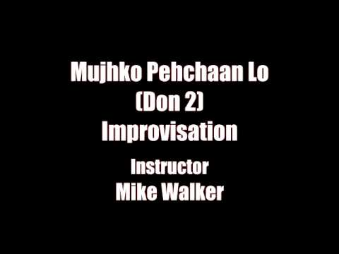 Mujhko Pehchaan Lo (Don 2) Improvisation Jam Audio