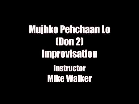 Mujhko Pehchaan Lo (Don 2) Improvisation Jam Audio