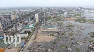 View the destruction from Cyclone Idai in Mozambique - WASHINGTONPOST