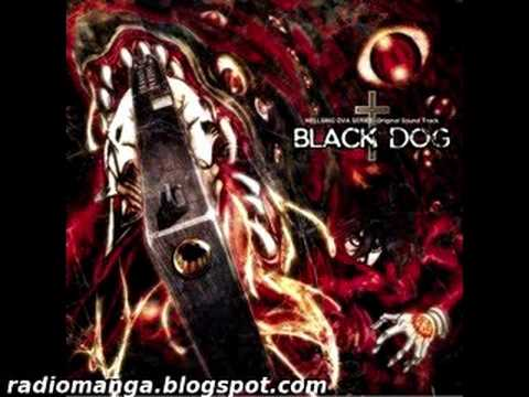 Hellsing OVA Series OST BLACK DOG - Song of DEMETER