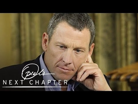 Lance Armstrong on Telling His Son the Truth - Oprah's Next Chapter - Oprah Winfrey Network