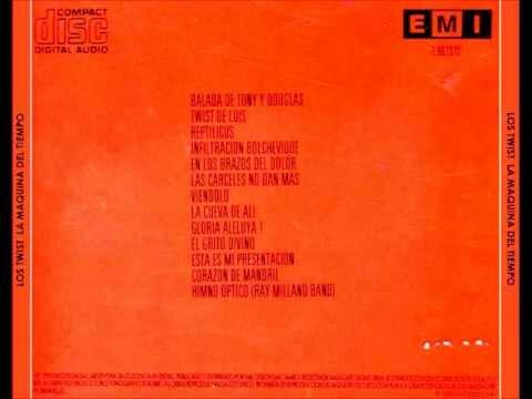 Los Twist - La Maquina del Tiempo (Full Album)