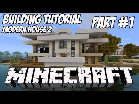 Minecraft Tutorial HD: Modern House 2 - Part 1