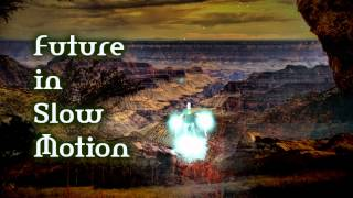 Royalty Free Future in Slow Motion:Future in Slow Motion