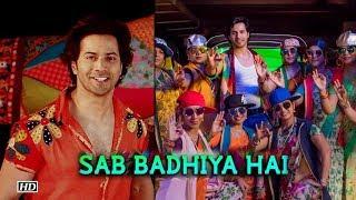 Sab Badhiya Hai song | Sui Dhaaga | Varun's song celebrates Dance - IANSLIVE