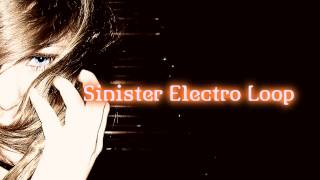 Royalty Free :Sinister Electro Loop
