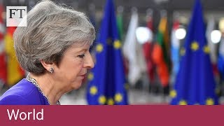How EU summit will shape Brexit and Theresa May's future - FINANCIALTIMESVIDEOS