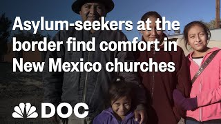 Asylum-Seekers At The Border: Churches Fill The Void | NBC News - NBCNEWS