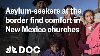 Asylum-Seekers At The Border: Churches Fill The Void | NBC News - NBCNEWS