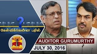 Kelvikku Enna Bathil 30-07-2016 Exclusive Interview with Auditor Gurumoorthy – Thanthi TV Show Kelvikkenna Bathil