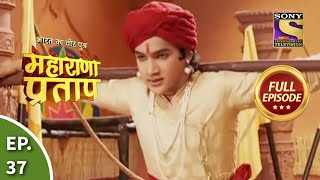 Maharana Pratap - 29th July 2013 : Episode 37