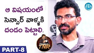 Director Sekhar Kammula Interview Part #8 || Frankly With TNR || Talking Movies with iDream - IDREAMMOVIES