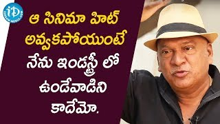 Rajendra Prasad - Today I am here only because of Ladies Tailor Movie | Talking Movies With iDream - IDREAMMOVIES