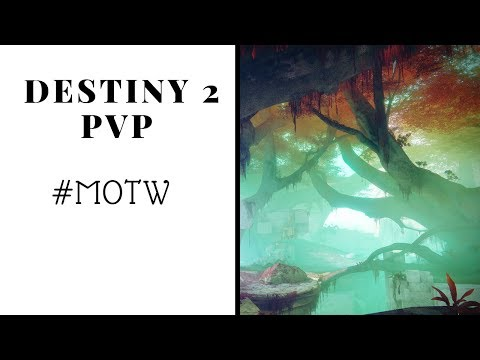 Destiny 2 PVP #MOTW
