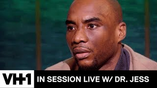 Charlamagne tha God on His Relationship w/ His Wife | In Session Live with Dr. Jess - VH1