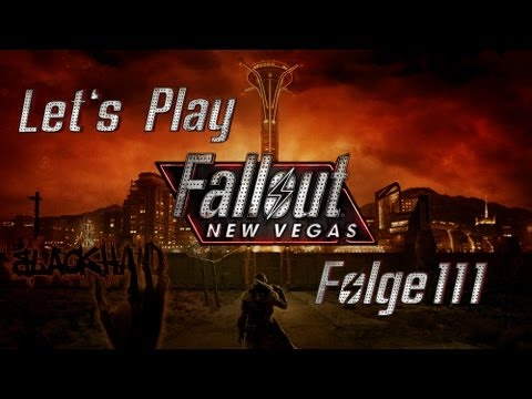 Let's Play Fallout New Vegas (German) #111
