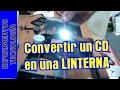 Convertir DVD/CD en una Linterna