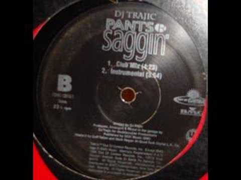 dj trajic - pants r saggin (radio remix)