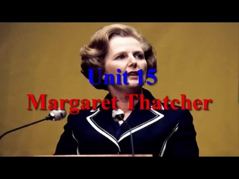 Unit 15 Margaret Thatcher (1) | Learn English via Listening Level 5