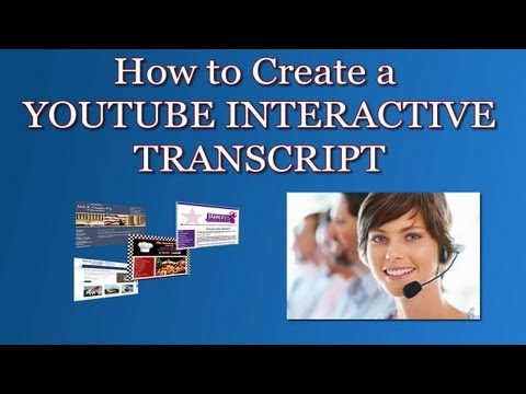 How To Create A YouTube Interactive Transcript And Improve Your Rankings