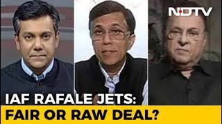 Indian Air Force's Rafale Jets: Fair Or Raw Deal? - NDTV