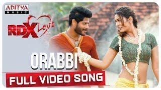 Orabbi Full Video Song    RDXLove Songs    Payal Rajput, Tejus Kancherla    Radhan - ADITYAMUSIC