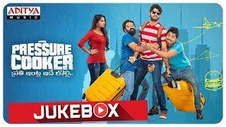 Pressure Cooker  Full Songs Jukebox | Sai Ronak | Rahul Ramakrishna | Preethi Asrani | Rajai Rowan - ADITYAMUSIC