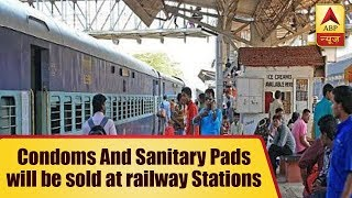 Soon, condoms and sanitary pads will be sold at railway stations - ABPNEWSTV