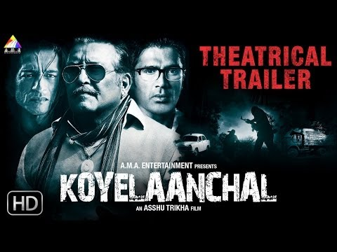 Koyelaanchal - Official Trailer