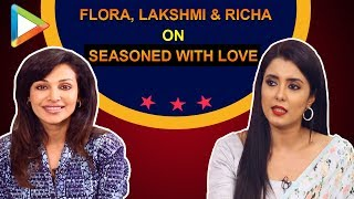 """Response to Seasoned With Love has been GREAT & OVERWHELMING"":Lakshmi Iyer