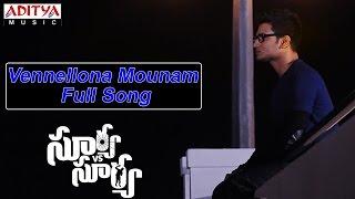 Vennellona Mounam Full Song ll Surya Vs Surya Movie ll Nikhil, Trida Chowdary - ADITYAMUSIC
