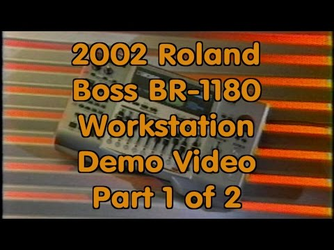 2002 Roland Boss BR-1180 Workstation Demo Video Part 1