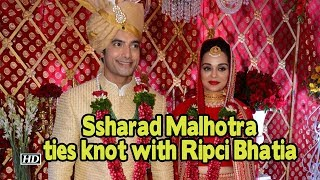 TV actor Ssharad Malhotra ties knot with Ripci Bhatia - IANSLIVE