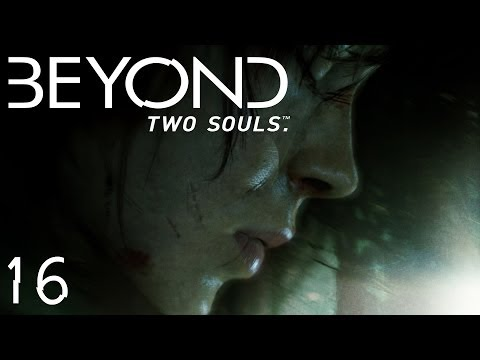 Beyond Two Souls - 16 - NAUGHTY GIRL