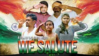 We Salute Telugu Short Film 2017 || Directed Gopal Reddy - YOUTUBE