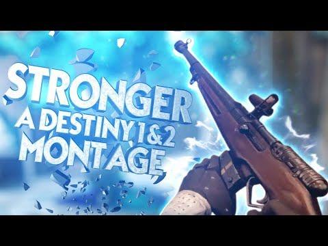 #MOTW Stronger - A Destiny 1 & 2 Montage FT SpartanZero224