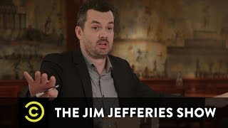 The Jim Jefferies Show Season 2 Premieres March 27 - Uncensored - COMEDYCENTRAL