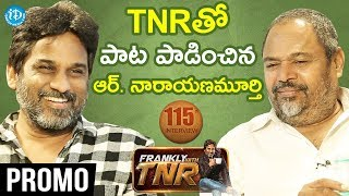 R Narayana Murthy Interview - Promo | #AnnadataSukhibhava | Frankly With TNR #115 | Talking Movies - IDREAMMOVIES