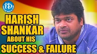 Harish Shankar about His Sucess and Failure | Subramanyam For Sale Movie - IDREAMMOVIES