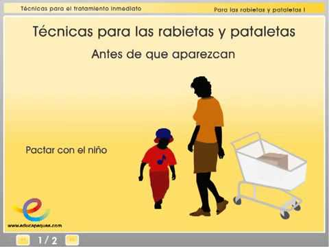 Tcnicas para el tratamineto de las rabietas y pataletas de los nios