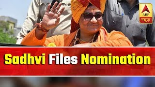 Sadhvi Pragya files nomination for Lok Sabha polls - ABPNEWSTV