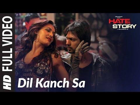 Dil Kanch Sa | Hate Story | Paoli Dam, Nikhil Dwivedi