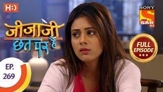 Jijaji Chhat Per Hai - Ep 269 - Full Episode - 15th January, 2019 - SABTV