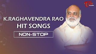 K Raghavendra Rao All Time Hit Songs Jukebox | TeluguOne - TELUGUONE