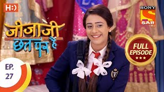Jijaji Chhat Per Hai - Ep 27 - Full Episode - 14th February, 2018 - SABTV