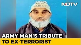 An Army Officer's Moving Tribute To A Former Terrorist - NDTV