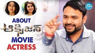Director A M Jyothi Krishna About Actress Raashi Khanna & Anu Emmanuel || #Oxygen - IDREAMMOVIES