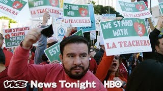 This Is Why Teachers In Los Angeles Are On Strike (HBO) - VICENEWS
