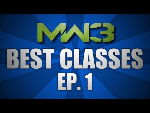 "Modern Warfare 3 - ""Best Multiplayer Classes"" Episode 1. (Call of Duty MW3 Gameplay)"